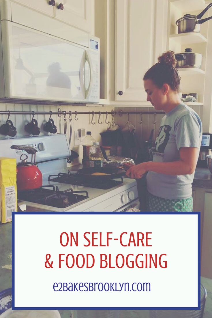 On Self-Care & Food Blogging