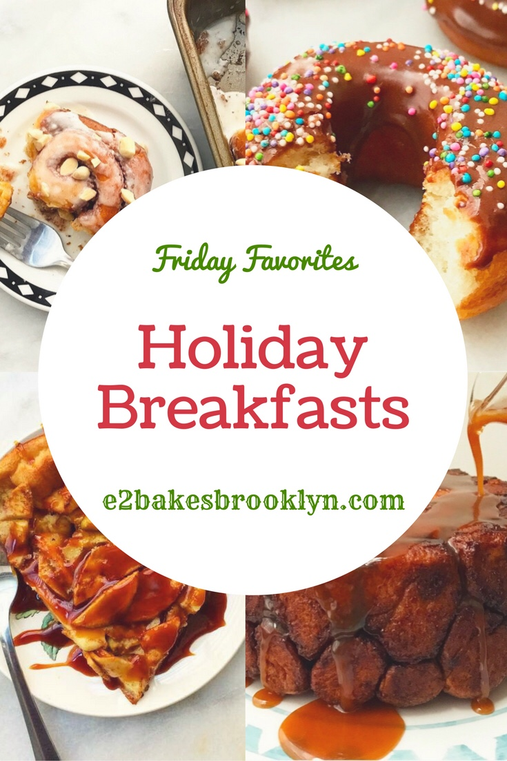 Friday Favorites: Holiday Breakfasts