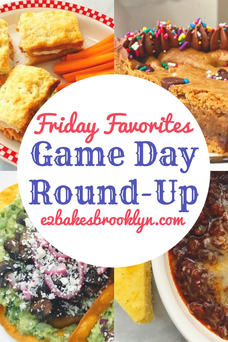 Friday Favorites: Game Day Round-Up