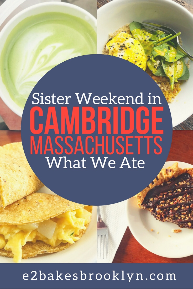 Sister Weekend in Cambridge: What We Ate