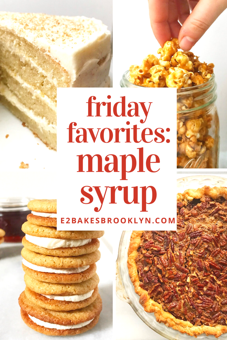 Friday Favorites: Maple Syrup