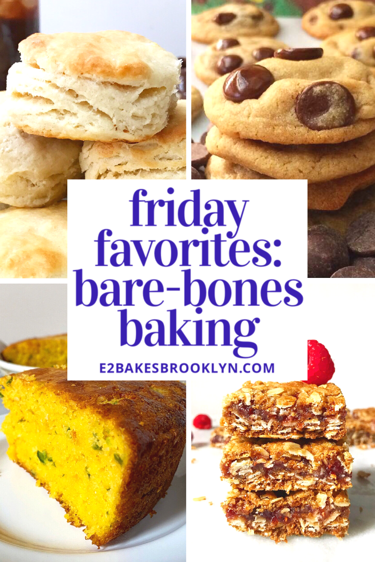 Friday Favorites: Bare-Bones Baking