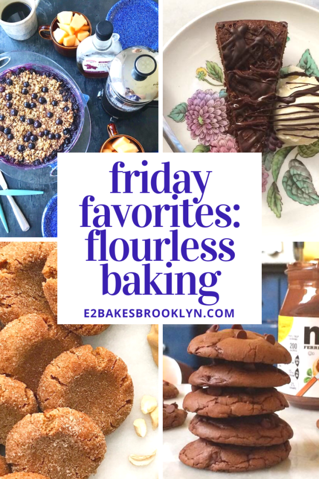 Friday Favorites: Flourless Baking