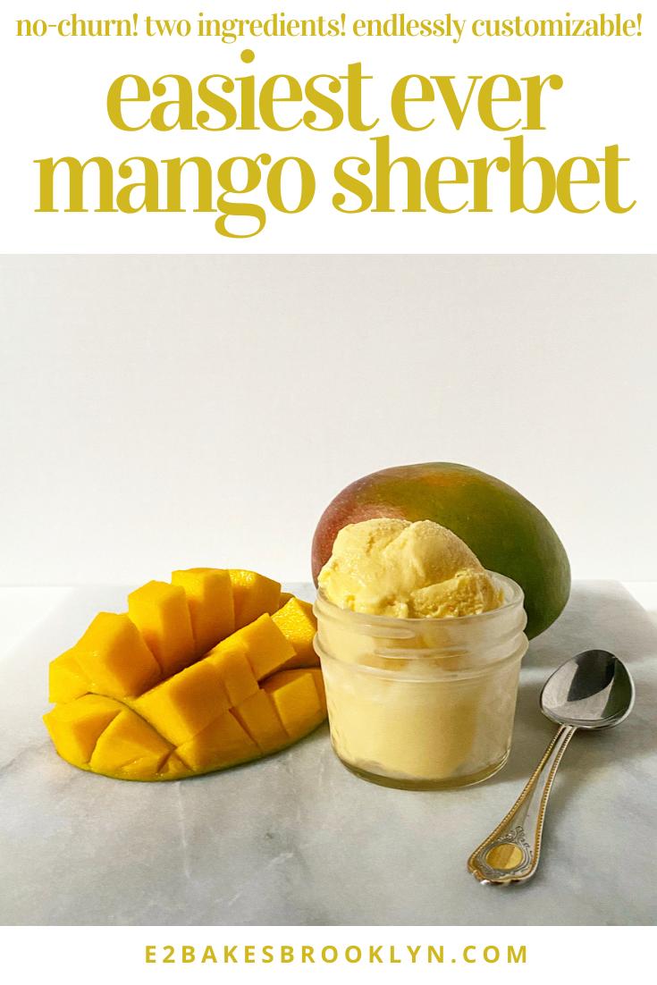 Easiest Ever Mango Sherbet