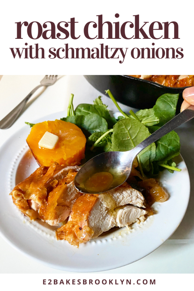 Roast Chicken with Schmaltzy Onions