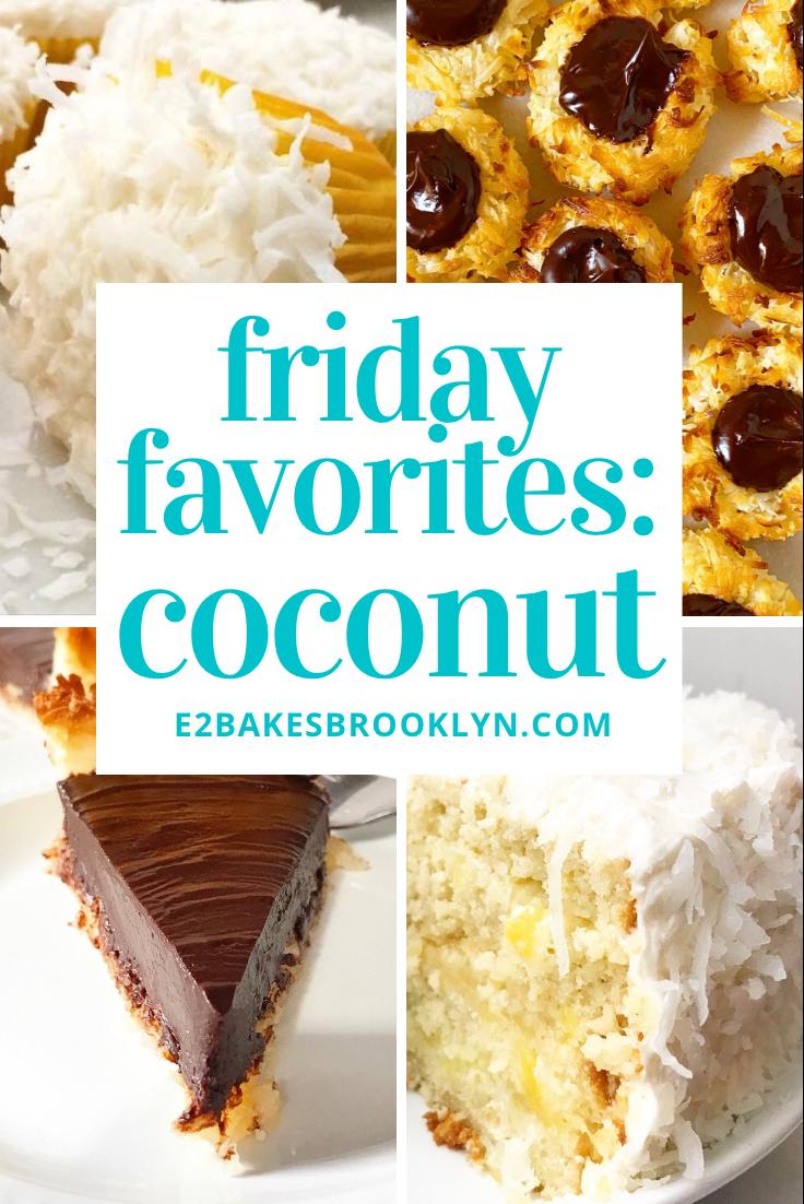 Friday Favorites: Coconut